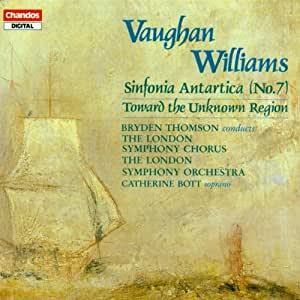 Vaughan Williams: Sinfonia Antartica; Toward the Unknown Region