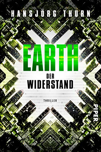 Earth – Der Widerstand: Near-Future-Thriller