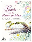 Image de Vom Glück, mit der Natur zu leben: Das Tagebuch der Edith Holden