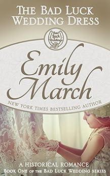 The Bad Luck Wedding Dress (English Edition) di [March, Emily, Geralyn Dawson]