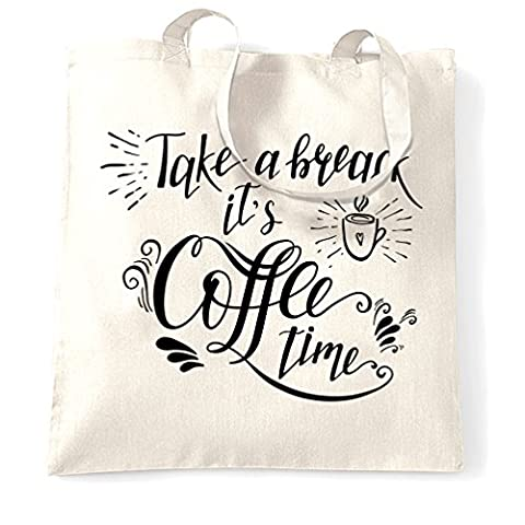 Prenez un temps de pause café Il matin réveil travail de boisson Slogan Sac à Main