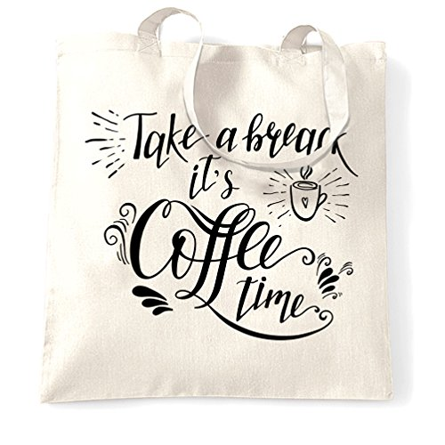 Prendere Una Pausa E Coffee Time Sacchetto Di Tote La mattina sveglia Work Slogan Drink White