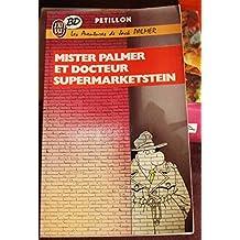 Mister Palmer et docteur Supermarketstein