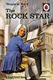 People at Work: The Rock Star (Ladybird for Grown-Ups) (Ladybird Books for Grown Ups)
