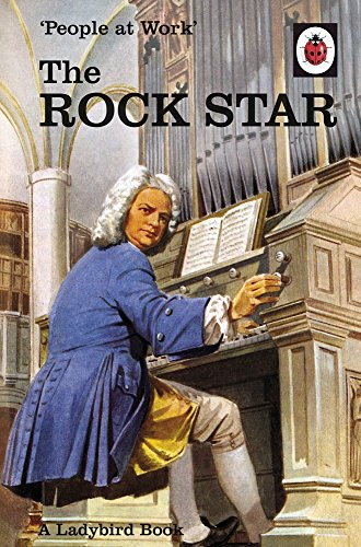 * NEW * People at Work: The Rock Star (Ladybird for Grown-Ups)
