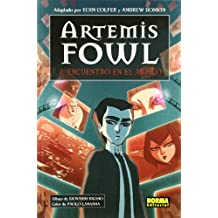 Encuentro en el artico / The Arctic Incident (Artemis Fowl The Graphic Novel)