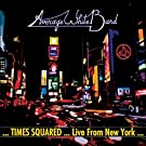 Times Squared - Live from New York [VINYL]