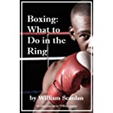 Boxing: What to Do in the Ring (English Edition)