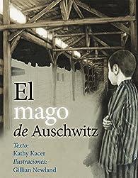 Mago De Auschwitz, El par Kathy Kacer