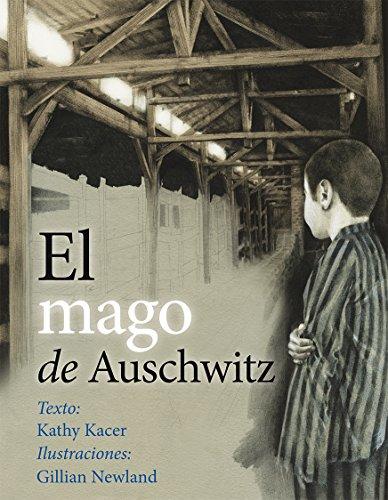 El mago de Auschwitz / The Magician of Auschwitz par KATHY KACER