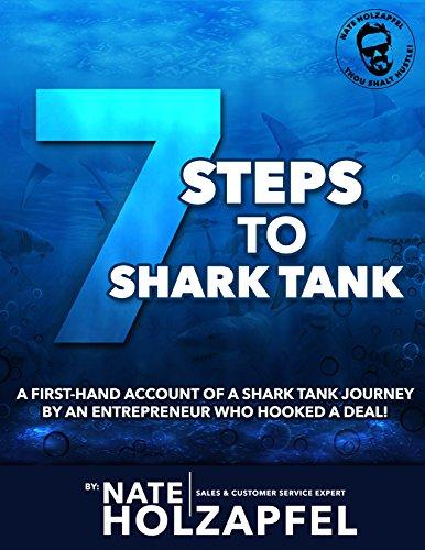 Seven Steps to Shark Tank (English Edition)