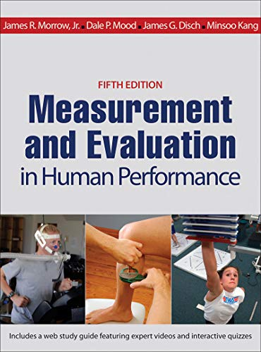 Measurement and Evaluation in Human Performance por James R. Morrow  Jr.