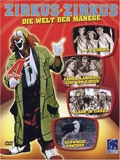 Zirkus Zirkus - Die Welt der Manege: 1-2-3 Corona / Carola Lamberti / Alarm im Zirkus / Schwarze Panther - 4er Digipack [4 DVDs