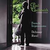 Debussy, C.: Children's Corner / Piece Pour Le Vetement Du Blesse / Ravel, M.: Ma Mere L'Oye (Arr. For Guitar) (French Impressions) (Gilbraith)