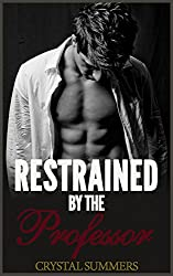 Restrained By The Professor (Gay College Erotica) (English Edition)