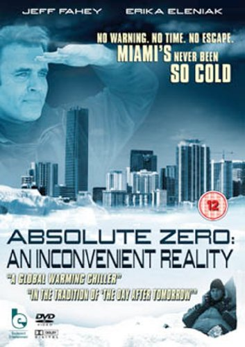 Absolute Zero: An Inconvenient Reality [DVD] by Jeff Fahey