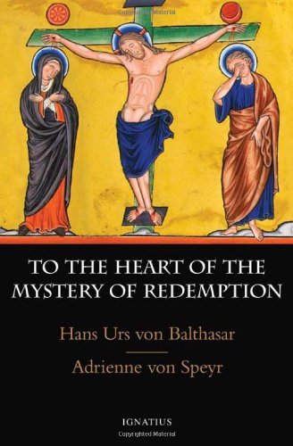 To the Heart of the Mystery of Redemption: A Synthesis