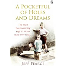 A Pocketful of Holes and Dreams