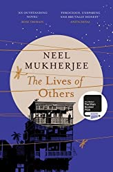 The Lives of Others by Neel Mukherjee (2014-05-22)