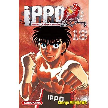 Ippo - saison 3, La défense suprême - tome 18 (18)