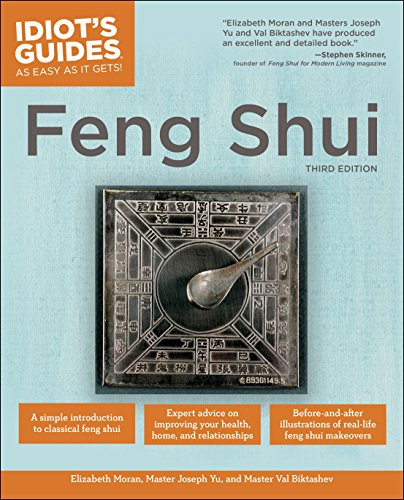 The Complete Idiot\'s Guide to Feng Shui, 3rd Edition (English Edition)