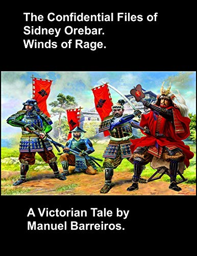 Book cover image for The Confidential Files of Sidney Orebar.Winds of Rage.: A Victorian Tale.