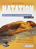 Natation: m?thode d'entra?nement pour tous by Matthieu Chadeville
