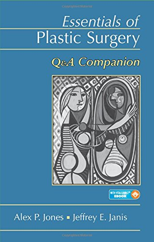 Essentials of Plastic Surgery: Q&A Companion