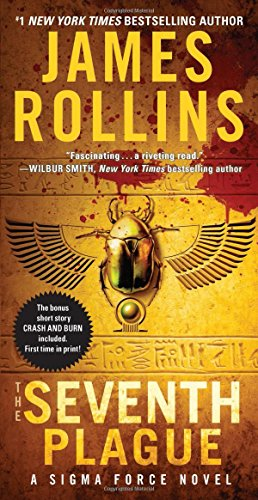 The Seventh Plague: A Sigma Force Novel (Sigma Force Novels) par James Rollins