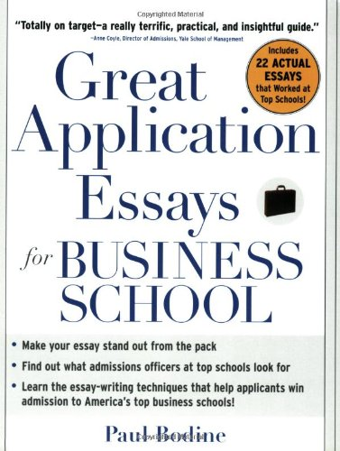 Great Application Essays for Business School (Great Application for Business School) por Paul Bodine