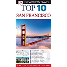 DK Eyewitness Top 10 Travel Guide: San Francisco by Jeffrey Kennedy (2013-03-01)