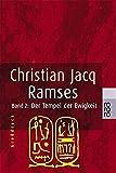 Ramses, Bd - 2 - Der Tempel der Ewigkeit - Christian Jacq