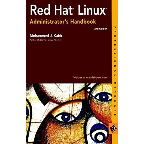 Red Hat Linux Administrator's Handbook (Professional Mindware) 2nd edition by Kabir, Mohammed J. (2001) Paperback