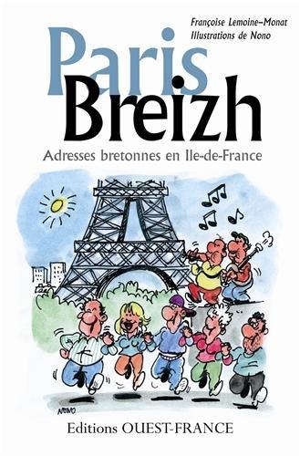 Paris Breizh : Adresses bretonnes en Ile-de-France