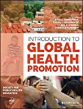 Introduction to Global Health Promotion (Jossey–Bass Public Health)