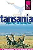Reise Know-How Tansania, Sansibar, Kilimanjaro: Reiseführer für individuelles Entdecken - Jörg Gabriel