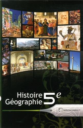 Histoire Géographie 5e : Manuel élève par Emilie Blanchard, Collectif