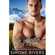 My Brother's Best Friend: A BWWM Instalove Romance (Interracial Love: Small Town Soldiers Book 2) (English Edition)