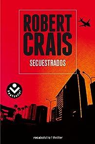 Secuestrados par Robert Crais