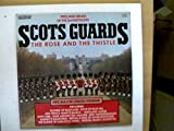 Pipes & Drums of the 2nd Battalion Scots Guards, The Rose and the Thistle,