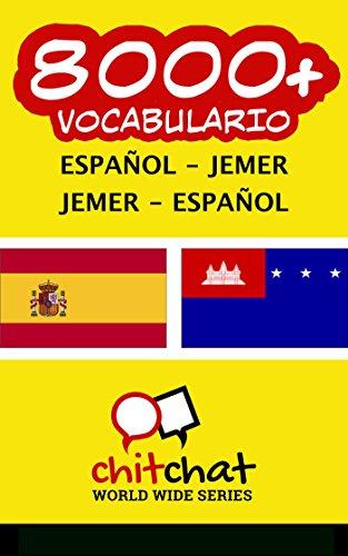 8000 Español - Jemer Jemer - Español vocabulario