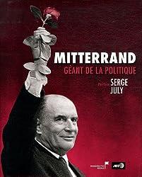 Mitterrand, géant de la politique