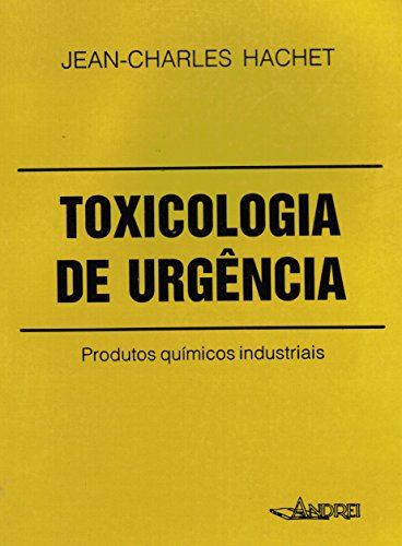 Toxicologia de urgncia: produtos qumicos industrias