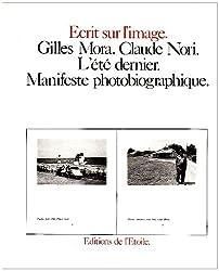 L'Été dernier : Manifeste photobiographique
