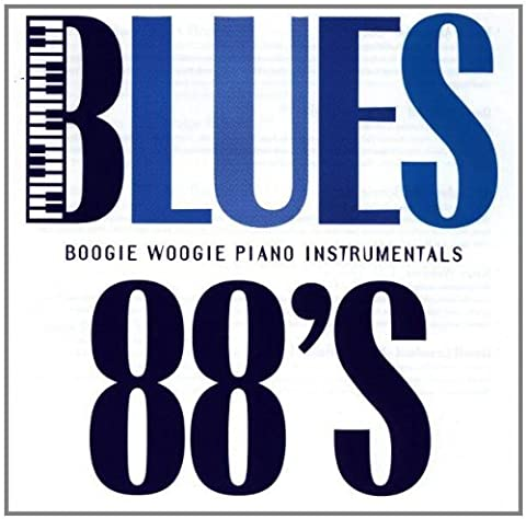 Blues 88's: Boogie-Woogie Piano Instrumentals by Various Artists (1998-04-07)