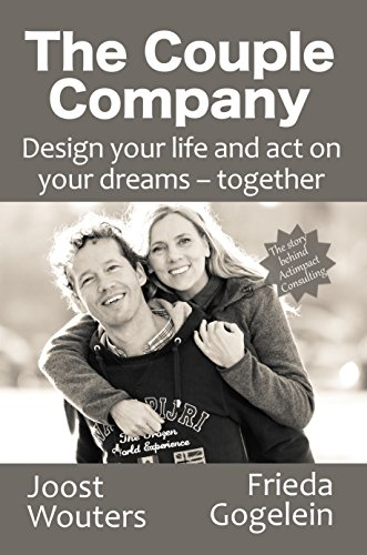 The Couple Company: Design your life and act on your dreams - together (English Edition)