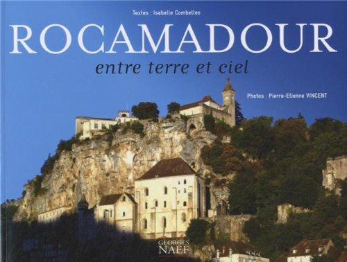 Rocamadour : Entre terre et ciel
