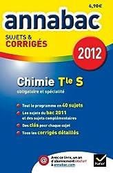 Annales Annabac 2012 Chimie termimale S sujets et corrigés
