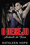 O Desejo Ardente de Tessa (Portuguese Edition)
