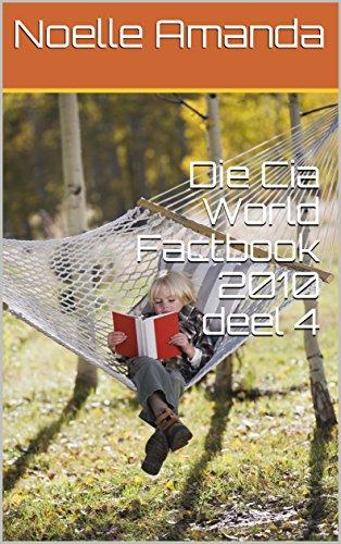 Die Cia World Factbook 2010 deel 4 (Afrikaans Edition)